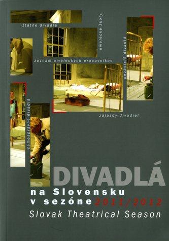 Divadlá na Slovensku v sezóne 2011/2012