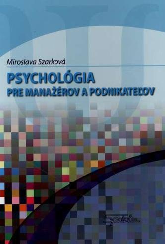 Psychológia pre manažérov a podnikateľov