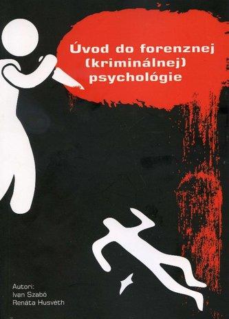 Úvod do forenznej (kriminálnej) psychológie