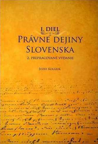 Právne dejiny Slovenska I. Diel