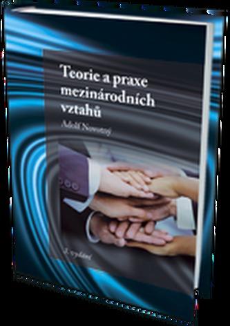 Teorie a praxe mezinárodních vztahů