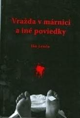 Vražda v márnici a iné poviedky