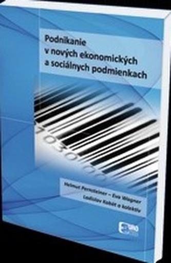 Podnikanie v nových ekonomických a sociálnych podmienkach