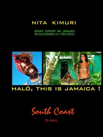 Haló, this is Jamaica! 2. diel South Coast