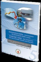 Ekonomická kríza - nové podnety pre ekonomickú teóriu a prax - zborník
