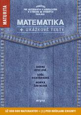 Matematika + ukážkové testy na novú maturitu