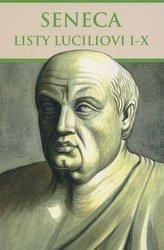 Seneca: Listy Luciliovi I-X