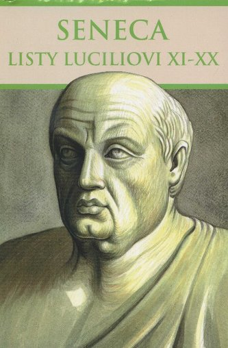 Seneca: Listy Luciliovi XI-XX
