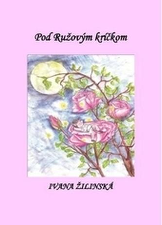 Pod Ružovým kríčkom