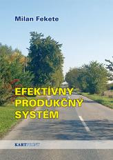 Efektívny produkčný systém