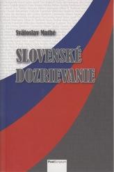 Slovenské dozrievanie