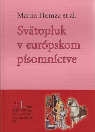Svätopluk v stredovekom európskom písomníctve