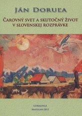 Čarový svet a skutočný život v slovenskej rozprávke