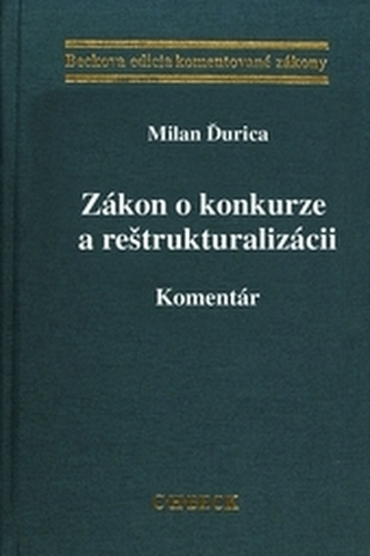 Zákon o konkurze a reštrukturalizácii. Komentár