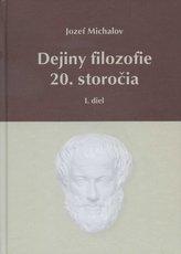 Dejiny filozofie 20. storočia - I. diel