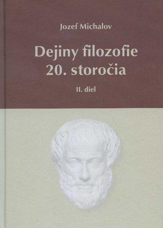 Dejiny filozofie 20. storočia - II. diel