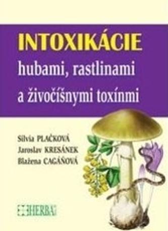 Intoxikácie hubami, rastlinami a živočíšnymi toxínmi