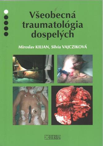 Všeobecná traumatológia dospelých