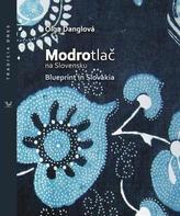 Modrotlač na Slovensku