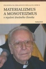 Materializmus a monoteizmus v myslení dnešného človeka