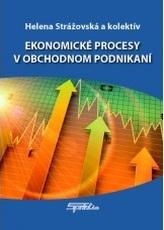 Ekonomické procesy v obchodnom podnikaní