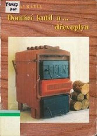 Domácí kutil a ...dřevoplyn