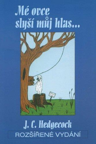 Mé ovce slyší můj hlas...