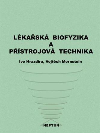 Lékařská biofyzika a přístrojová technika