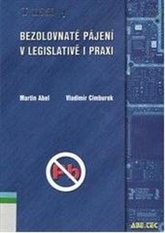 Bezolovnaté pájení v legislativě a v praxi