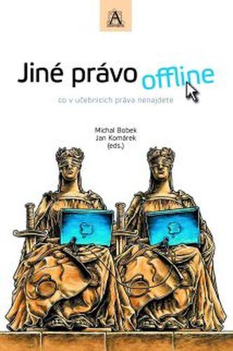 Jiné právo offline, co v učebnicích práva nenajdete