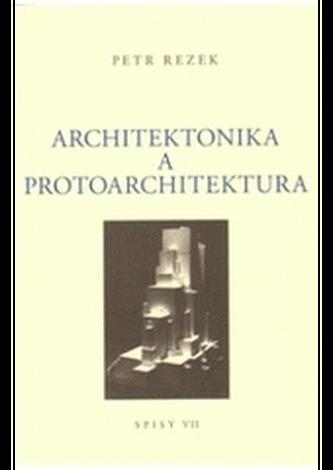 Architektonika a protoarchitektura