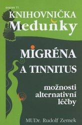 Migréna a tinnitus - možnosti alternativní léčby