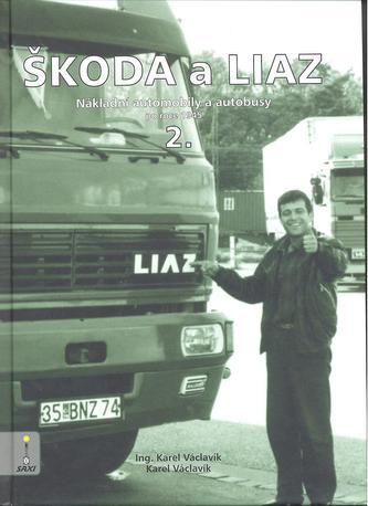 Škoda a Liaz 2. díl
