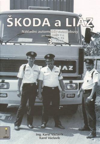 Škoda a Liaz 3. díl