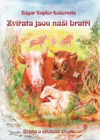 Zvířata jsou naši bratři