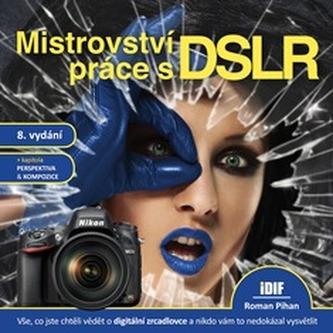 Mistrovství práce s DSLR, 8.vydání