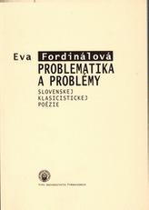 Problematika a problémy slovenskej klasicistickej poézie