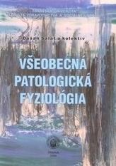 Všeobecná patologická fyziológia