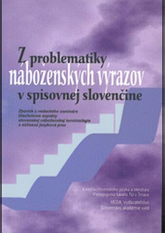 Z problematiky náboženských výrazov v spisovnej slovenčine
