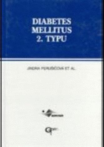 Diabetes mellitus 2. typu. Praktická ruk