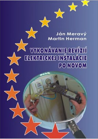 Vykonávanie revízií elektrickej inštalácie po novom