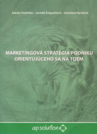 Marketingová stratégia podniku orientujúceho sa na TQEM