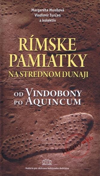 Rímske pamiatky na Strednom Dunaji