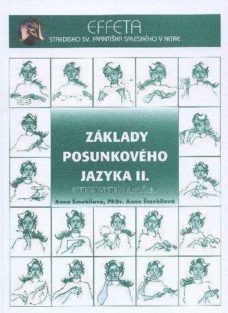 Základy posunkového jazyka II.