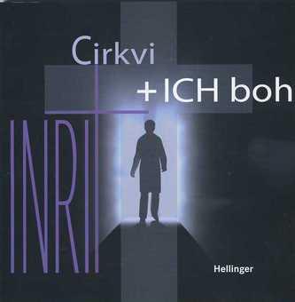 Cirkvi + ICH boh