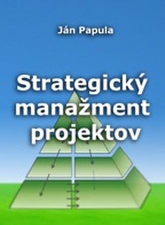 Strategický manažment projektov