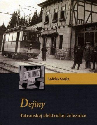 Dejiny Tatranskej elektrickej železnice