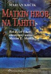 Matkin hrob na Tahiti