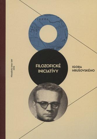 Filozofické iniciatívy Igora Hrušovského