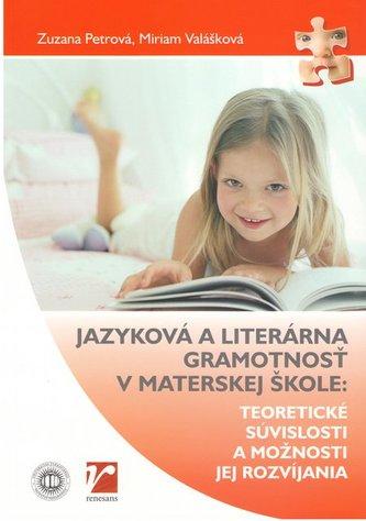 Jazyková a literárna gramotnosť v materskej škole